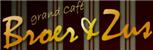 Grand Cafe Broer en Zus